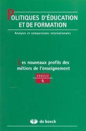 Politique D'Education Et De Formation N.5 ; Les Nouveaux Profils Des Métiers De L'Enseignement - Intérieur - Format classique