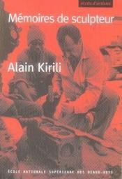 Alain kirili ; mémoires de sculpteur - Couverture - Format classique