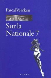 Sur La Nationale 7 - Intérieur - Format classique