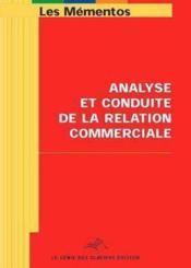 Analyse Et Conduite De La Relation Commerciale. Epreuve E5 Bts Muc - Couverture - Format classique