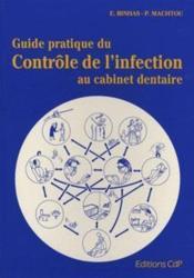 Guide pratique du contrôle de l'infection au cabinet dentaire - Couverture - Format classique