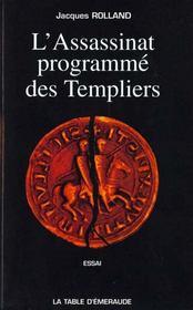 L'assassinat programmé des Templiers - Intérieur - Format classique