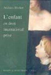 L'enfant en droit international prive. - Intérieur - Format classique