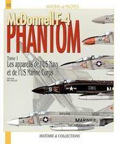 McDonnell f-4 phantom t.1 ; les appareils de l'US Marine Corps - Couverture - Format classique