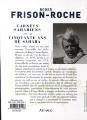 Carnets sahariens ; 50 ans de Sahara - 4ème de couverture - Format classique