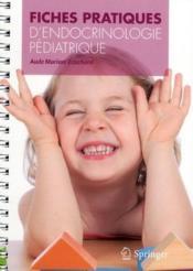 Fiches pratiques d'endocrinologie pédiatrique - Couverture - Format classique