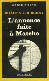 Collection : Serie Noire N° 1847 L'Annonce Faite A Matcho - Couverture - Format classique