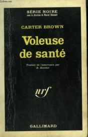 Voleuse De Sante. Collection : Serie Noire N° 1002 - Couverture - Format classique