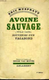 Avoine Sauvage. Souvenirs D Un Vagabond. - Couverture - Format classique