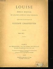 Louise - Roman Musical En Quatre Actes Et Cinq Tableaux - Couverture - Format classique