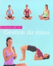 Guide de la gestion du stress - Intérieur - Format classique