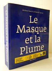 LE MASQUE ET LA PLUME. Les grands moments de l'émission, 2 CD inédits inclus et le livre anniversaire des 50 ans. - Couverture - Format classique