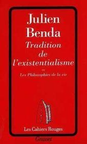 Tradition de l'existentialisme - Couverture - Format classique