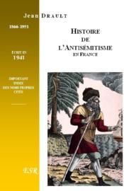 Histoire De L'Antisemitisme En France - Couverture - Format classique