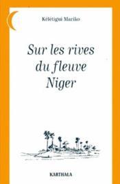 Sur Les Rives Du Fleuve Niger - Couverture - Format classique