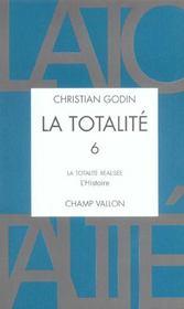 La Totalite T.6 ; La Totalite Realisee, L'Histoire - Intérieur - Format classique