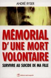 Memorial d'une mort volontaire survivre au suicide de ma fille - Couverture - Format classique