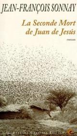 La seconde mort de Juan de Jésus - Couverture - Format classique