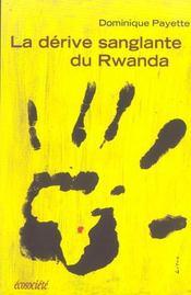 Derive sanglante du rwanda (la) - Intérieur - Format classique