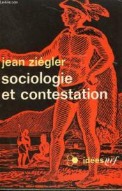 Sociologie Et Contestation. Collection : Idees N° 192 - Couverture - Format classique