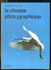 La Chasse Photographique. - Couverture - Format classique