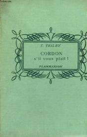 Cordon, S'Il Vous Plait ! Collection : Pour Les Jeunes. - Couverture - Format classique