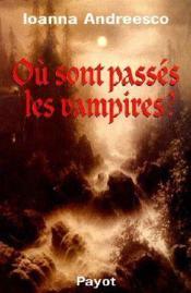 Où sont passés les vampires ? - Couverture - Format classique
