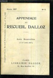 Appendice Au Recueil Dalloz N°8 Annee 1937 - Supplement Au Recueil Hebdomadaire Dalloz 15-1937 - Lois Nouvelles 7-13 Avril 1937. - Couverture - Format classique
