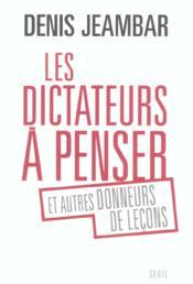 Les Dictateurs A Penser - Couverture - Format classique
