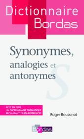 Dictionnaire Bordas des synonymes, analogies et antonymes - Couverture - Format classique