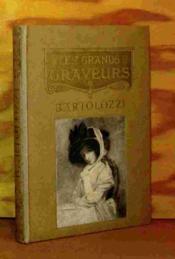 Bartolozzi - Les Grands Graveurs - Couverture - Format classique