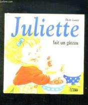 Juliette fait un gâteau - Couverture - Format classique