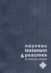 Nouveau testament et psaumes francais courant format compact (bleu) - Couverture - Format classique