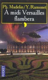 A Midi Versailles Flambera - Intérieur - Format classique
