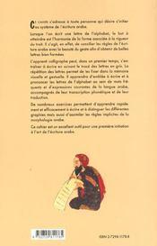 Mektoub Cahier Pour Apprendre A Ecrire En Arabe - 4ème de couverture - Format classique