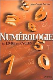 Numérologie ; le livre des cycles - Couverture - Format classique