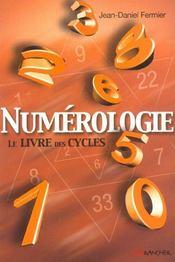 Numérologie ; le livre des cycles - Intérieur - Format classique