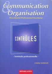 Communication et organisation ; terminale professionnelle secrétariat ; pochette contrôles - Intérieur - Format classique