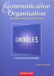 Communication et organisation ; terminale professionnelle secrétariat ; pochette contrôles - Couverture - Format classique
