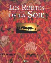 Les Routes De La Soie - Intérieur - Format classique