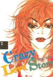 Crazy love story t.1 - Couverture - Format classique