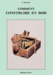 Comment construire en bois - Intérieur - Format classique