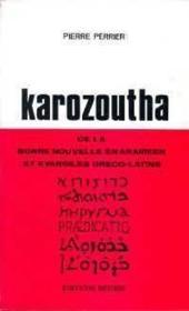 Karozoutha de la bonne nouvelle en aram - Couverture - Format classique