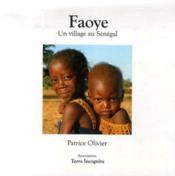Faoye ; un village au sénégal - Couverture - Format classique