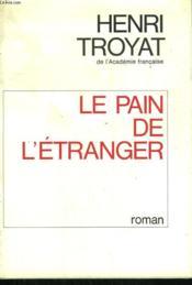 Le Pain De L'Etranger. - Couverture - Format classique