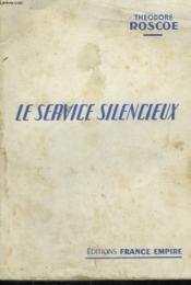 Le Service Silencieux. - Couverture - Format classique