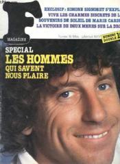 F Magazine - N° 18/18 Bis - Les Hommes Qui Savent Nous Plaire - Alain Souchon - Somone Signeret - Victoite De Deux Meres Sur La Drogue - Couverture - Format classique