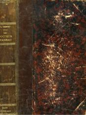 Les Batailles De La Vie. Le Docteur Rameau. - Couverture - Format classique