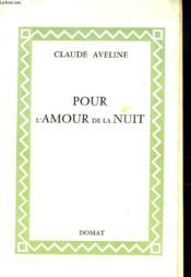 Pour L'Amour De La Nuit - Couverture - Format classique