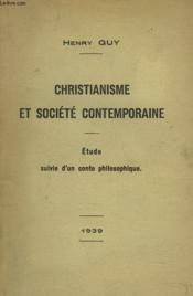 Christianisme Et Societe Contemporaine. Etude Suivie D'Un Conte Philosophique. - Couverture - Format classique